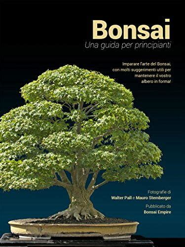 descargar libro bonsai the art of growing and keeping miniature trees en linea kit bonsai per principianti per imparare a coltivare ibonsai