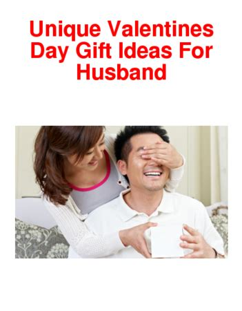 day ideas for husband unique valentines day gift ideas for husband a listly list