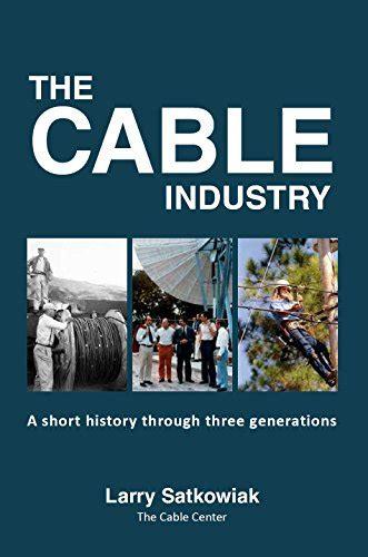 libro a really short history the cable industry larry satkowiak amazon com mx libros