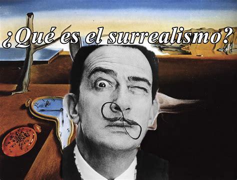 que es subrealismo artegrafia ed 191 qu 201 es el surrealismo youtube