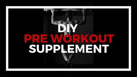 how to make your own pre workout supplement at home