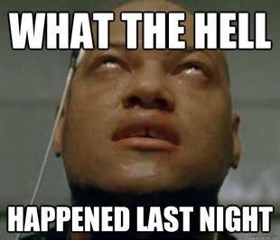 Hangover Meme Generator - hangover morpheus memes quickmeme