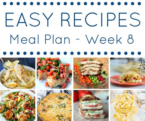 dinner recipes for 8 easy dinner recipes meal plan week 8 page 2 of 2
