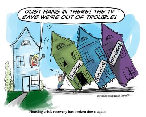 housing collapse housing crisis isn t over yet cartoon
