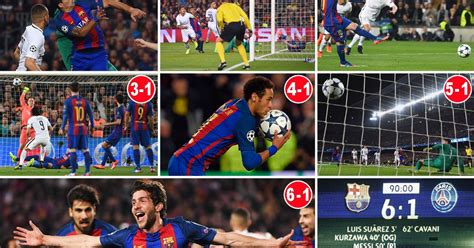 barcelona psg 6 1 barcelona 6 1 psg agg 6 5 how one of the greatest ever