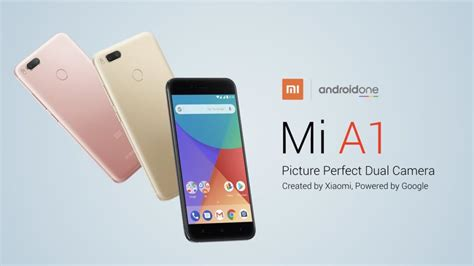 xiaomi mi a1 xiaomi mi a1 the android one phone by xiaomi is now