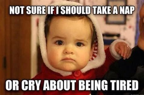 I Wanna Take A Nap Meme - 35 very funny baby meme pictures and images