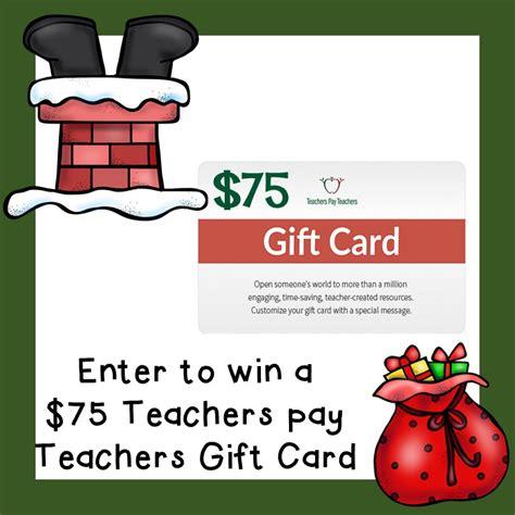 Tpt Gift Card - december 2016 75 tpt gift card giveaway teacher blog spot