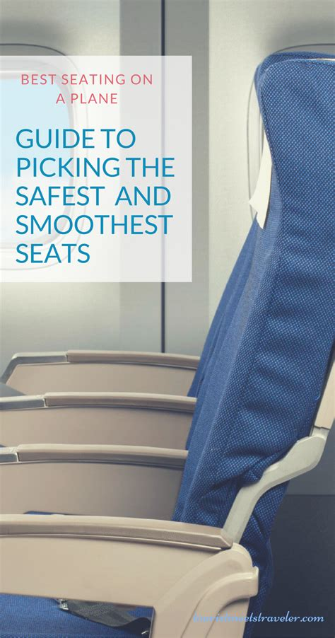 best seats on planes best seating on a plane a guide to picking the safest