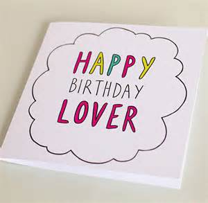 happy birthday lover card by veronica dearly