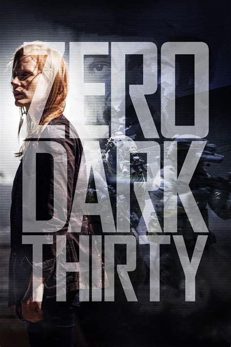 film gratis zero dark thirty zero dark thirty 2012 posters the movie database tmdb