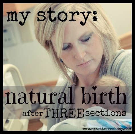 natural birth after 3 c sections 14 best images about birth and ican board on pinterest