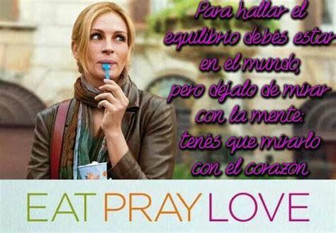 come reza ama 8483651939 m 225 s de 1000 ideas sobre come reza ama en como rezar comer rezar amar frases y comer