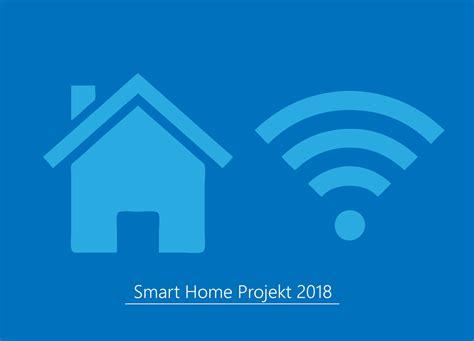 2017 smart home mein smart home projekt 2018 ank 252 ndigung deskmodder de