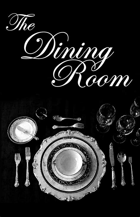 the dining room by a r gurney 100 the dining room by a r gurney dining room play