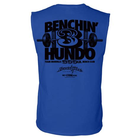 300 lb bench press club 300 pound bench press club sleeveless t shirt