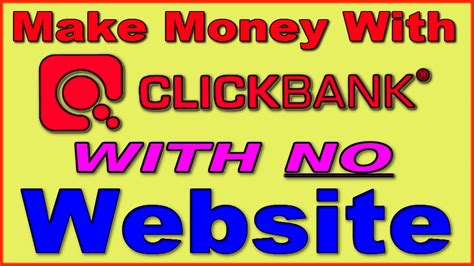 How To Make Money Online Without A Website - make money with clickbank without a website free traffic