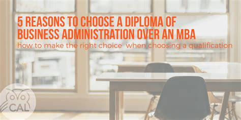 Mba Vs Masters In Human Resources by 5 Reasons To Choose A Diploma Of Business Administration