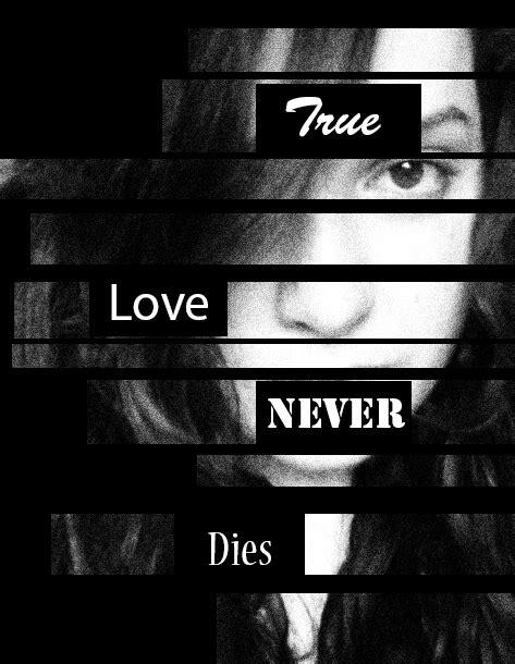 True Love Never Dies by GD-gfx on DeviantArt