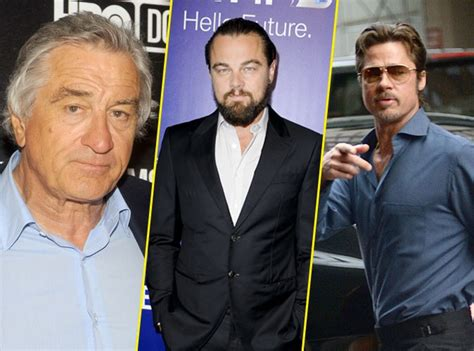 With Brad Pitt And Robert De Niro Brad Pitt Leonardo Dicaprio Robert De Niro Trio En Or
