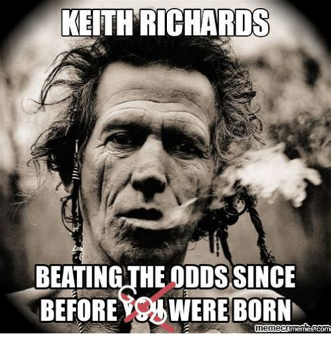 Meme C - keith richards beating the odds since beforeouwereborn