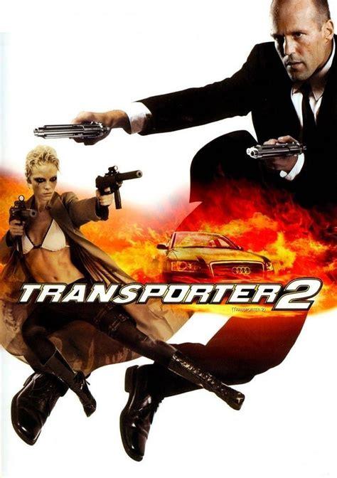 Transporter 2 2005 Film Transporter 2 2005 Watch Hd Geo Movies