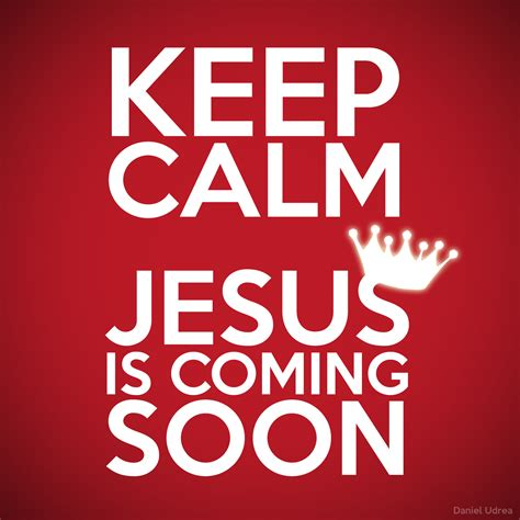 i am coming soon jesus says quot love one another as i keep calm jesus quotes quotesgram