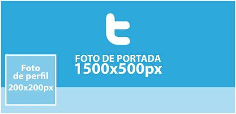 imagenes para perfil twitter conoce el tama 241 o adecuado de tus im 225 genes para ser un