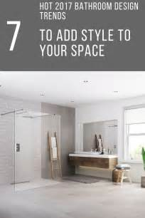 2017 Bathroom Remodel Trends by 7 2017 Bathroom Remodeling Design Trends For Your Home