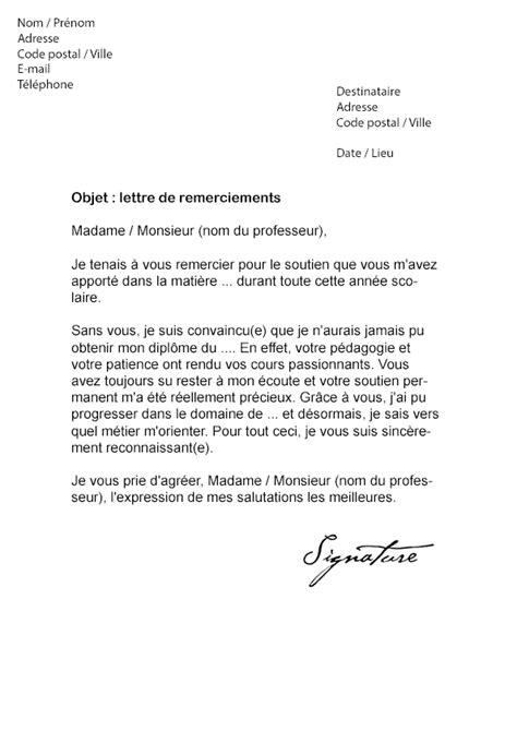 Exemple De Lettre De Remerciement Pour Un Prof Lettre De Remerciement Pour Un Professeur Mod 232 Le De Lettre