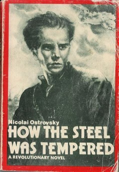 how the steel was tempered by nikolai ostrovsky reviews