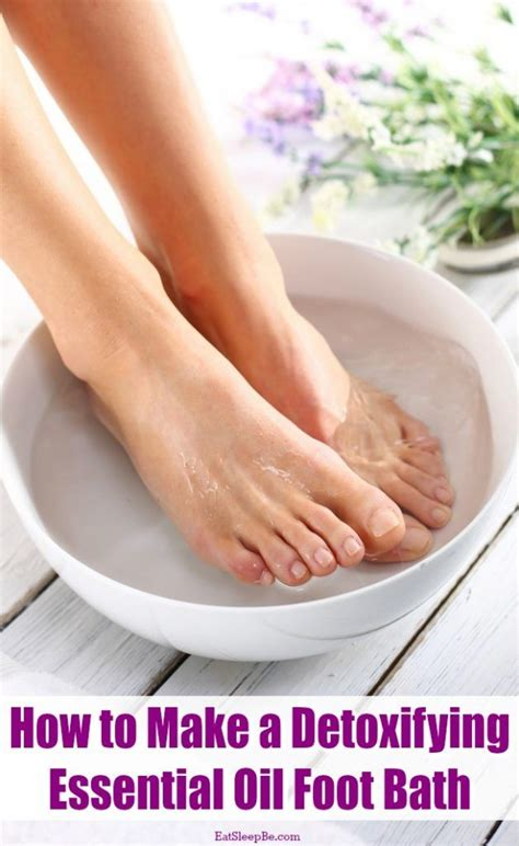 How To Make A Detox Bath With Essential Oils best 25 foot baths ideas on foot detox soak