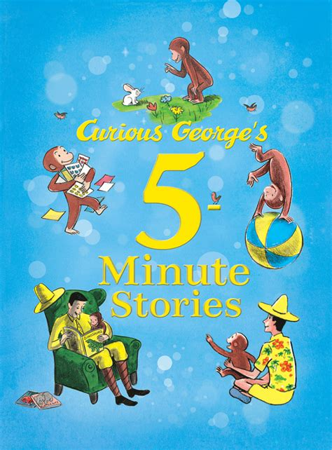 stories for the curious curious george s 5 minute stories