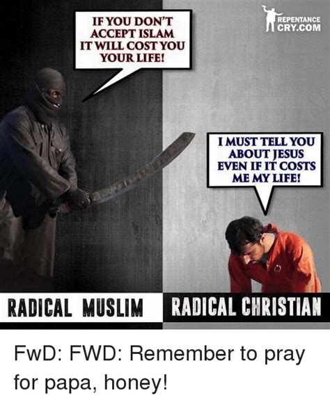 Radical Islam Meme - if you don t repentance cry com accept islam it will cost