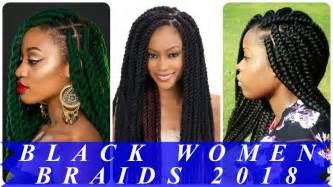 best ideas hairstyles for black 2018 best 20 best black braided hairstyles 2018
