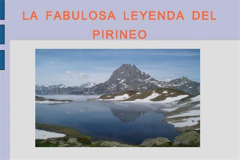 la espaa fabulosa leyendas leyenda del pirineo