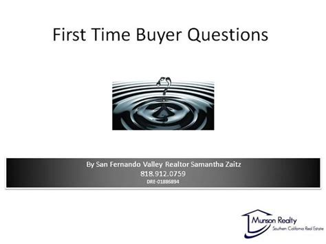 Time Home Buyer Common Questions The by Time Buyer Questions Authorstream