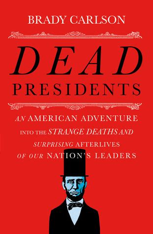 some strange corners of our country the of the southwest classic reprint books dead presidents an american adventure into the strange