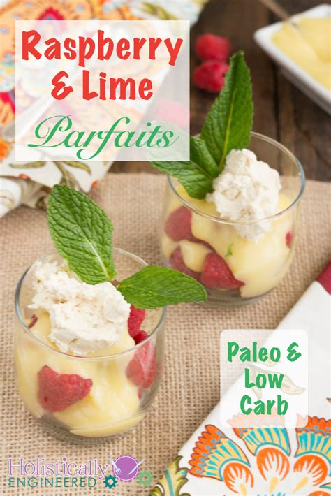 raspberry lime parfaits a light and refreshing brunch dessert raspberry lime parfaits paleo and low carb holistically engineered