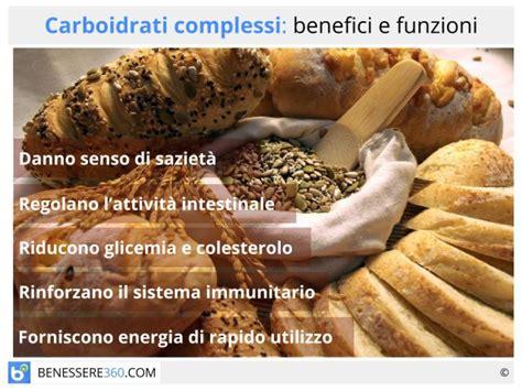 alimenti contengono carboidrati carboidrati complessi quali sono funzioni ed elenco