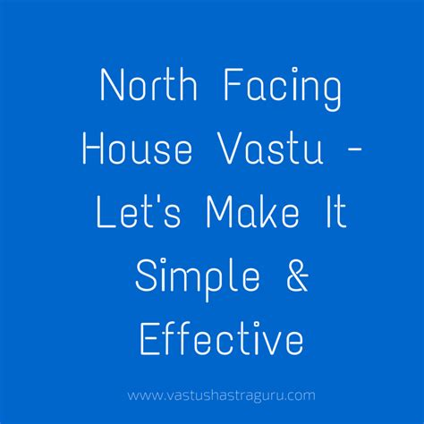 north facing house vastu house plan north facing house vastu its way simpler than you think