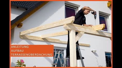 terrassendach bauen terrassen 252 berdachung aus holz terrassendach selber ba