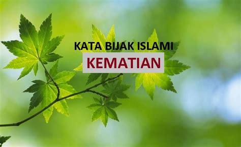kata kata bijak tentang kematian mutiara islami menggugah