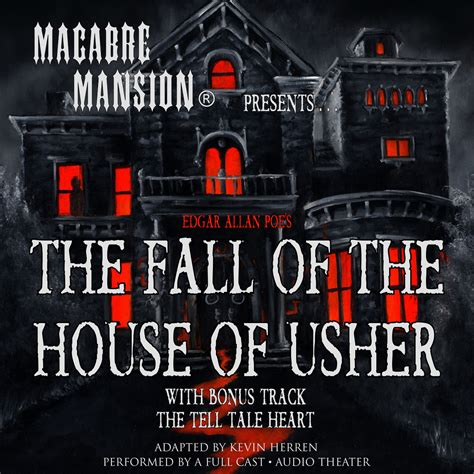 the fall of the house of usher full text download macabre mansion presents the fall of the house of usher audiobook by