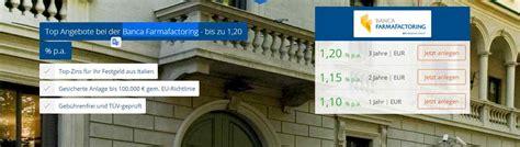 deutsche bank festgeldanlage banca farmafactoring festgeld im test 1 20 f 252 r 3j 228 hrige