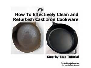 how to effectively clean and refurbish cast iron cookware