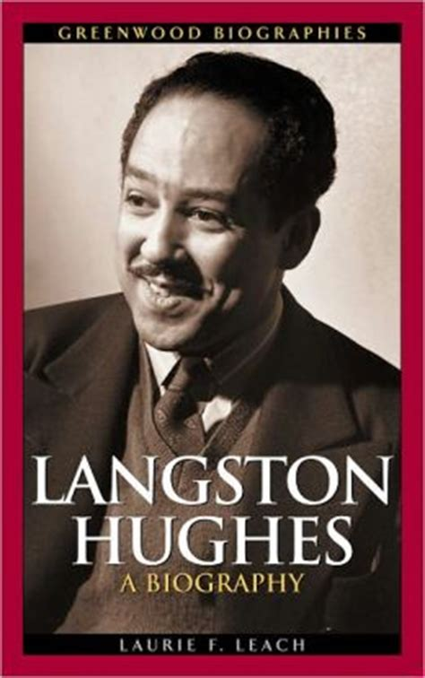 biography american author langston hughes langston hughes a biography greenwood biographies series