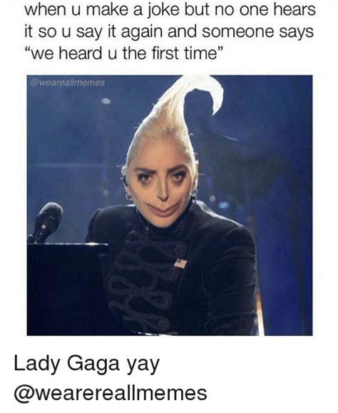 gaga meme post your funniest caption meme or gif entertainment