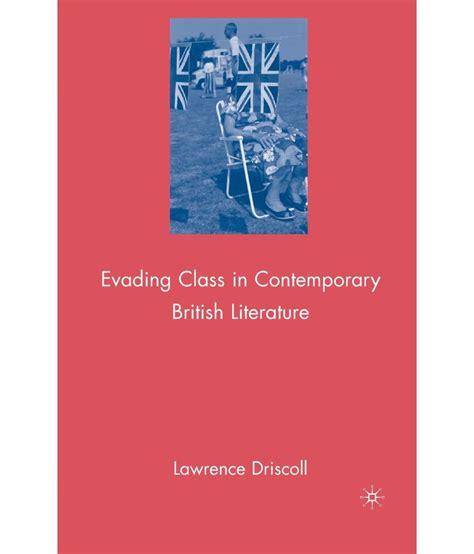 themes in contemporary british literature evading class in contemporary british literature buy