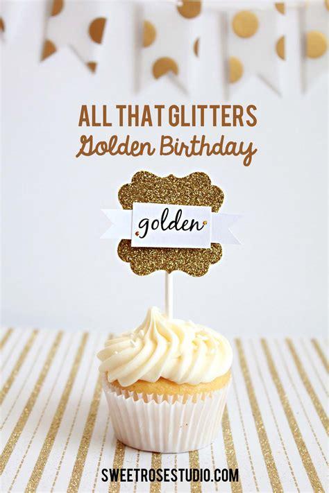 Golden Birthday Quotes Golden Birthday Quotes Quotesgram